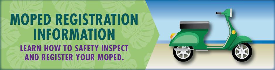 Moped Registration Information - current